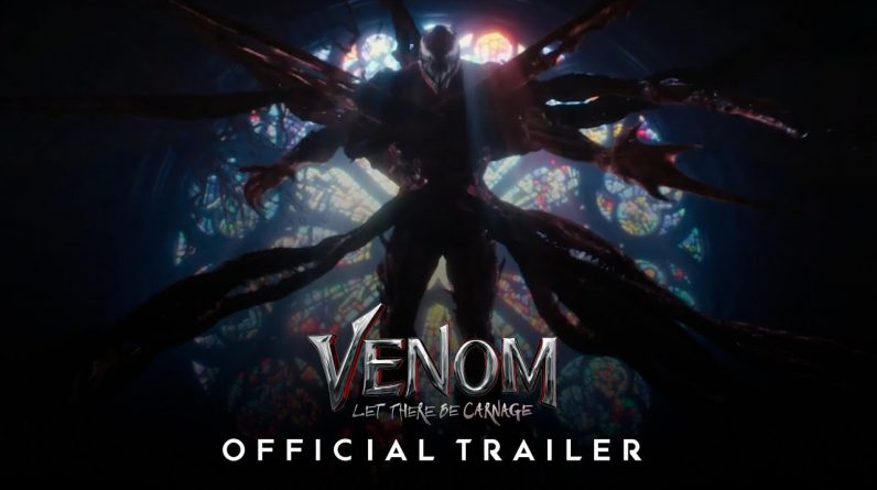 VENOM 2: LET THERE BE CARNAGE - Official Extended Trailer (2021)